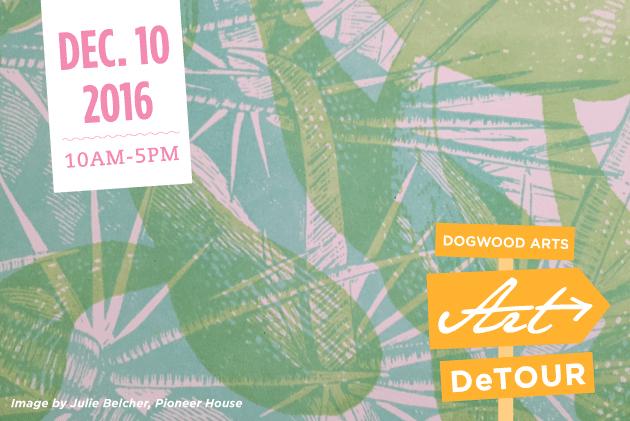 Dogwood Arts presents Art Detour December 10